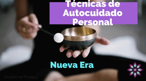 Tecnicas Autocuidado Nueva Era